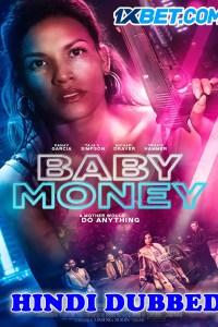 Baby Money 2021 HD Hindi Dubbed