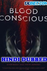 Blood Conscious 2021 HD Hindi Dubbed