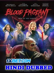 Blood Pageant 2021 HD Hindi Dubbed