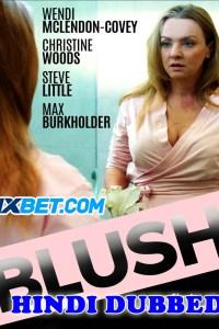 Blush 2019 HD Hindi Dubbed Full Movie