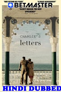Charlies Letters 2019 HD Hindi Dubbed