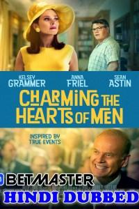 Charming the Hearts of Men 2021 HD Hindi Dubbed