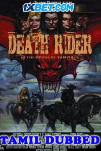 Death Rider in the House of Vampires 2021 Tamil Dubbed