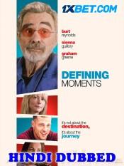 Defining Moments 2021 HD Hindi Dubbed