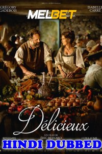Delicieux 2021 Hindi Dubbed Full Movie