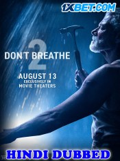 Don't Breathe 2 2021 HD Hindi Dubbed Full Movie 1X