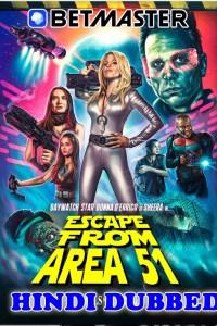 Escape From Area 51 2021 HD Hindi Dubbed