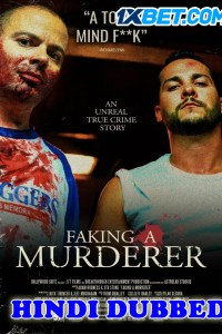 Faking A Murderer 2020 HD Hindi Dubbed