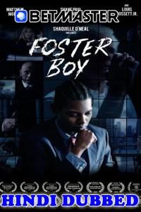 Foster Boy 2019 HD Hindi Dubbed