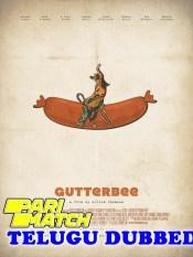 Gutterbee 2019 Telugu Dubbed Full Movie