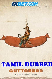 Gutterbee 2019 HD Tamil Dubbed Full Movie