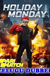 Holiday Monday 2021 HD Telugu Dubbed