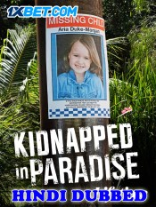 Kidnapped in Paradise 2021 HD Hindi Dubbed