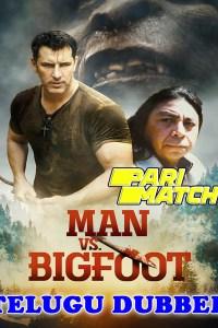 Man vs Bigfoot 2021 HD Telugu Dubbed