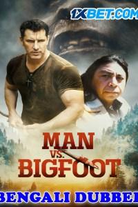 Man vs Bigfoot 2021 HD Bengali Dubbed