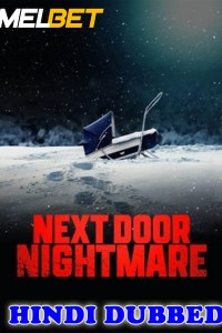 Next Door Nightmare 2021 HD Hindi Dubbed