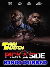 Pick A Side 2021 HD Hindi Dubbed Full Movie