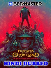 Prisoners Of The Ghostland 2021 HD Hindi Dubbed BetMaster