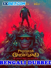 Prisoners Of The Ghostland 2021 HD Bengali Dubbed