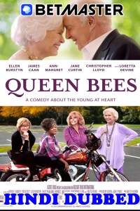 Queen Bees 2021 HD Hindi Dubbed