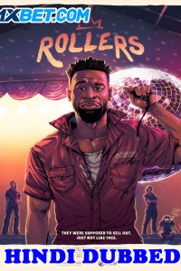 Rollers 2021 HD Hindi Dubbed