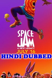 Space Jam a New Legacy 2021 HD Hindi Dubbed