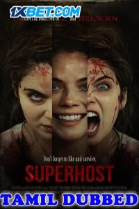Superhost 2021 HD Tamil Dubbed Full Movie