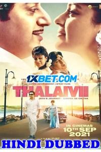 Thalaivi 2021 Hindi Dubbed Full Movie