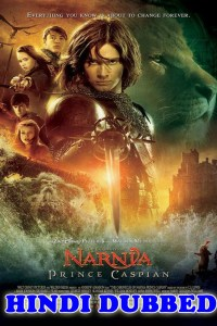 The Chronicles Of Narnia 2 2008 HD Hindi Dubbed