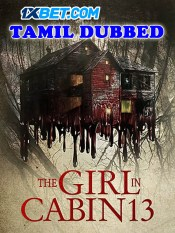 The Girl in Cabin 13 2021 HD Tamil Dubbed