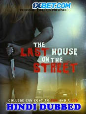 The Last House on the Street 2021 HD Hindi Dubbed