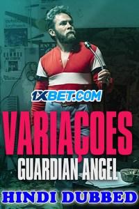 Variacoes Guardian Angel 2019 HD Hindi Dubbed