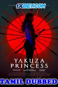 Yakuza Princess 2021 HD Tamil Dubbed