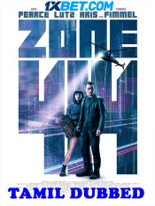 Zone 414 2021 HD Tamil Dubbed
