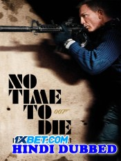 1598 No Time to Die 2021 Hindi Dubbed