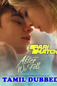 After We Fell 2021 HD Tamil Dubbed