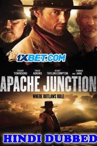 Apache Junction 2021 HD Hindi Dubbed Full Movie