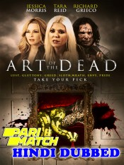 Art Of The Dead 2019 HD Hindi Dubbed