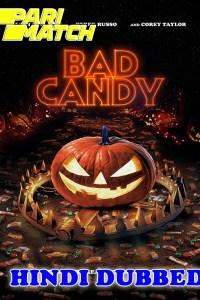 Bad Candy 2020 HD Hindi Dubbed