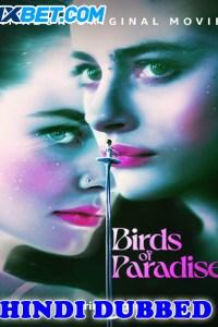 Birds of Paradise 2021 HD Hindi Dubbed