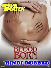Blood Born 2021 HD Hindi Dubbed