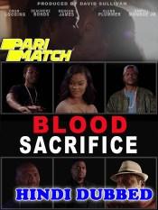 Blood Sacrifice 2021 HD Hindi Dubbed