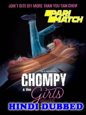 Chompy and the Girls 2021 HD Hindi Dubbed