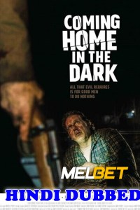 Coming Home in the Dark 2021 HD Hindi Dubbed