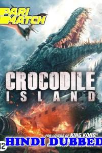 Crocodile Island 2020 HD Hindi Dubbed