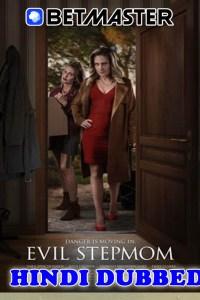Evil Stepmom 2021 HD Hindi Dubbed Full Movie