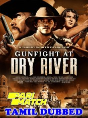 Gunfight at Dry River 2021 HD Tamil Dubbed