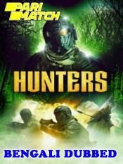 Hunters 2021 HD Bengali Dubbed Full Movie
