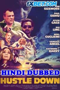 Hustle Down 2021 HD Hindi Dubbed