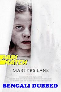Martyrs Lane 2021 HD Bengali Dubbed